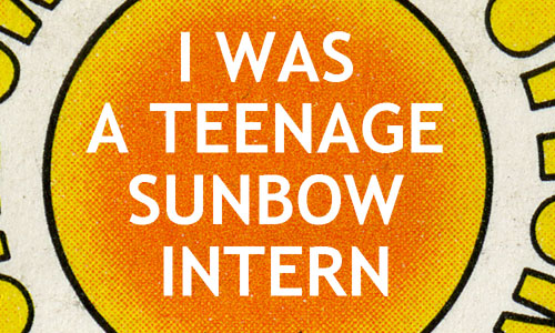 I Was a Teenage Sunbow Intern title card for Tim Finn blog